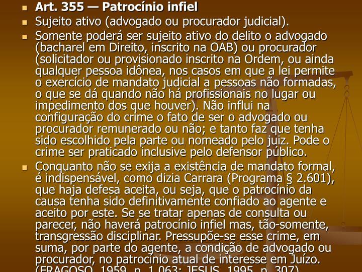 Art. 355 — Patrocínio infiel