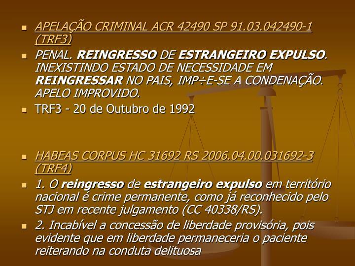 APELAÇÃO CRIMINAL ACR 42490 SP 91.03.042490-1 (TRF3)