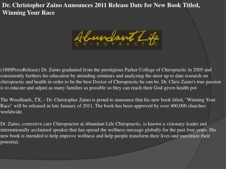 Dr. Christopher Zaino Announces 2011 Release Date for New Book Titled, Winning Your Race