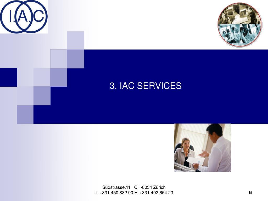 3. IAC SERVICES