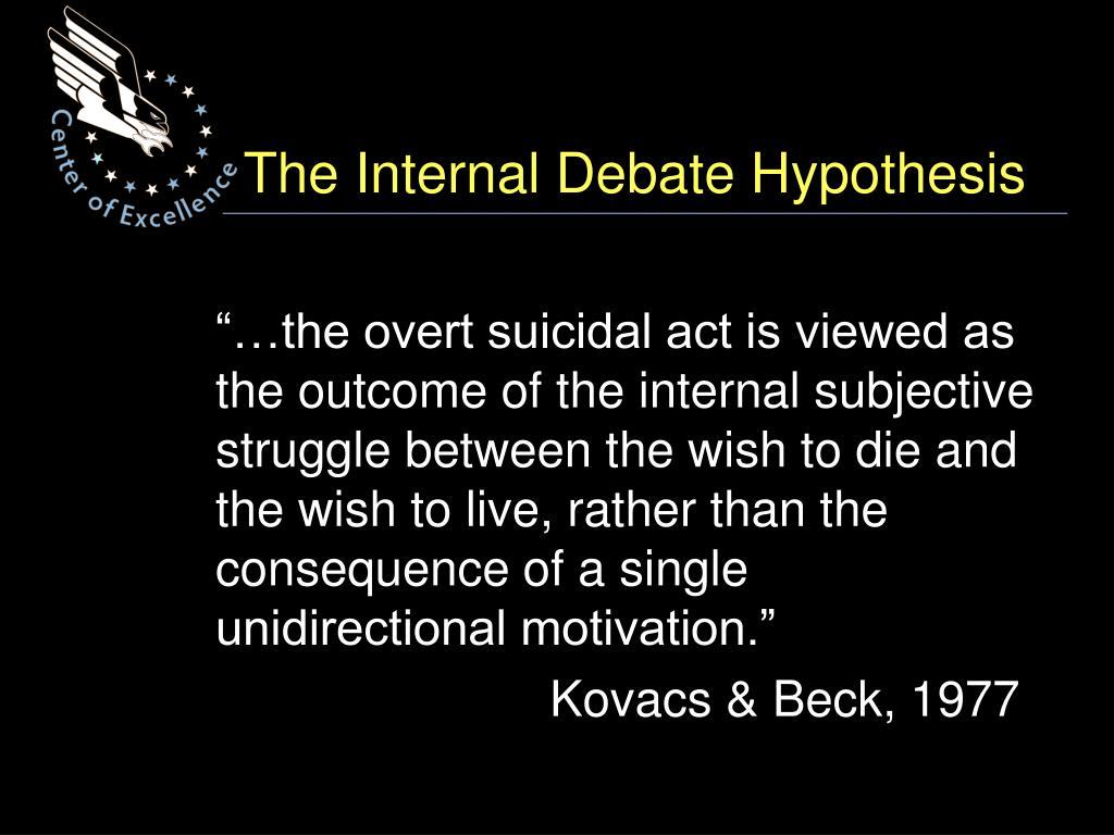 The Internal Debate Hypothesis