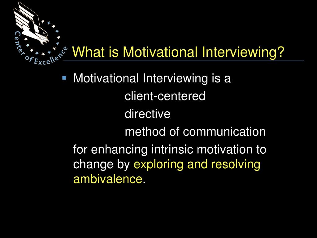 What is Motivational Interviewing?