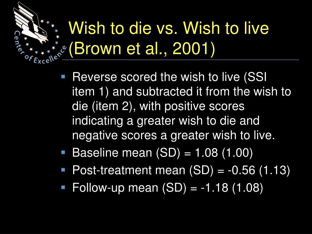 Wish to die vs. Wish to live (Brown et al., 2001)
