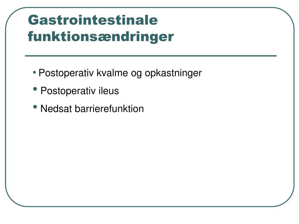 Gastrointestinale funktionsændringer