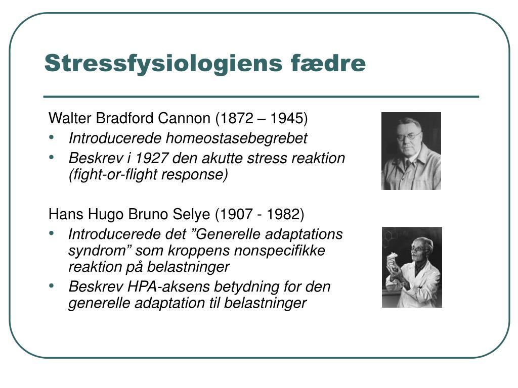 Stressfysiologiens fædre