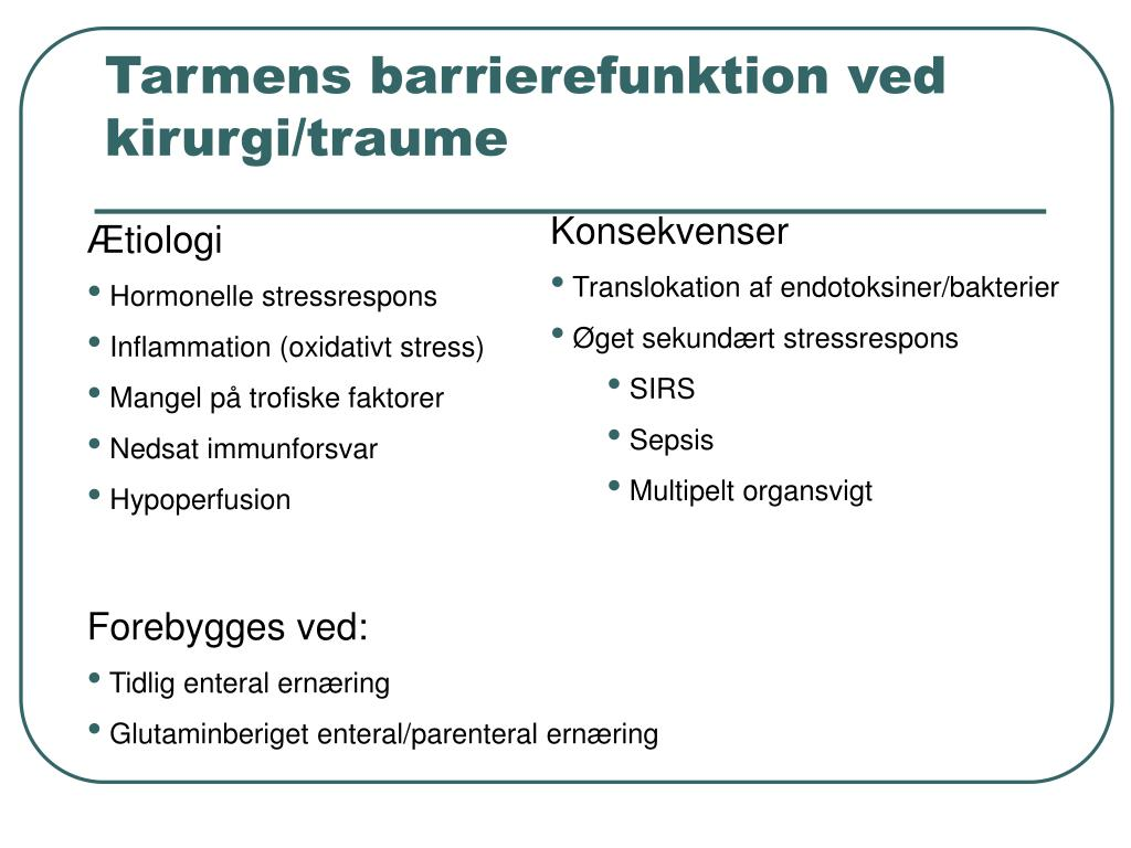 Tarmens barrierefunktion ved kirurgi/traume