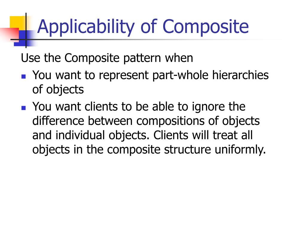 Applicability of Composite