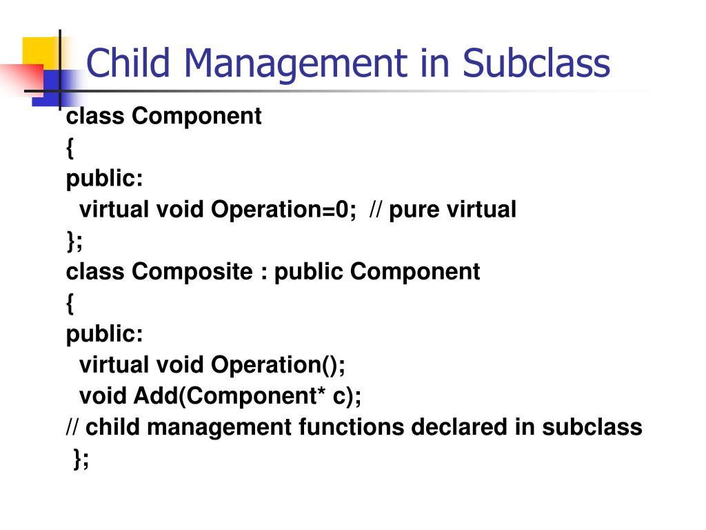 Child Management in Subclass