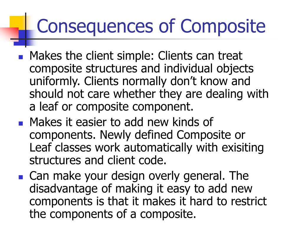 Consequences of Composite