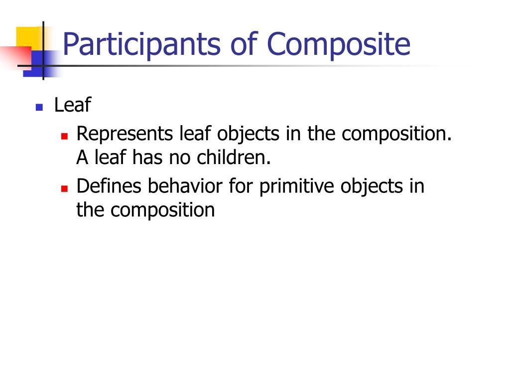 Participants of Composite