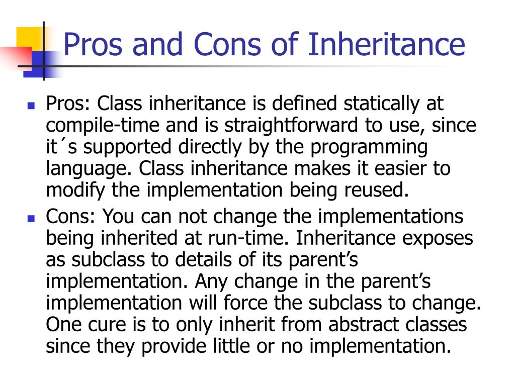 Pros and Cons of Inheritance