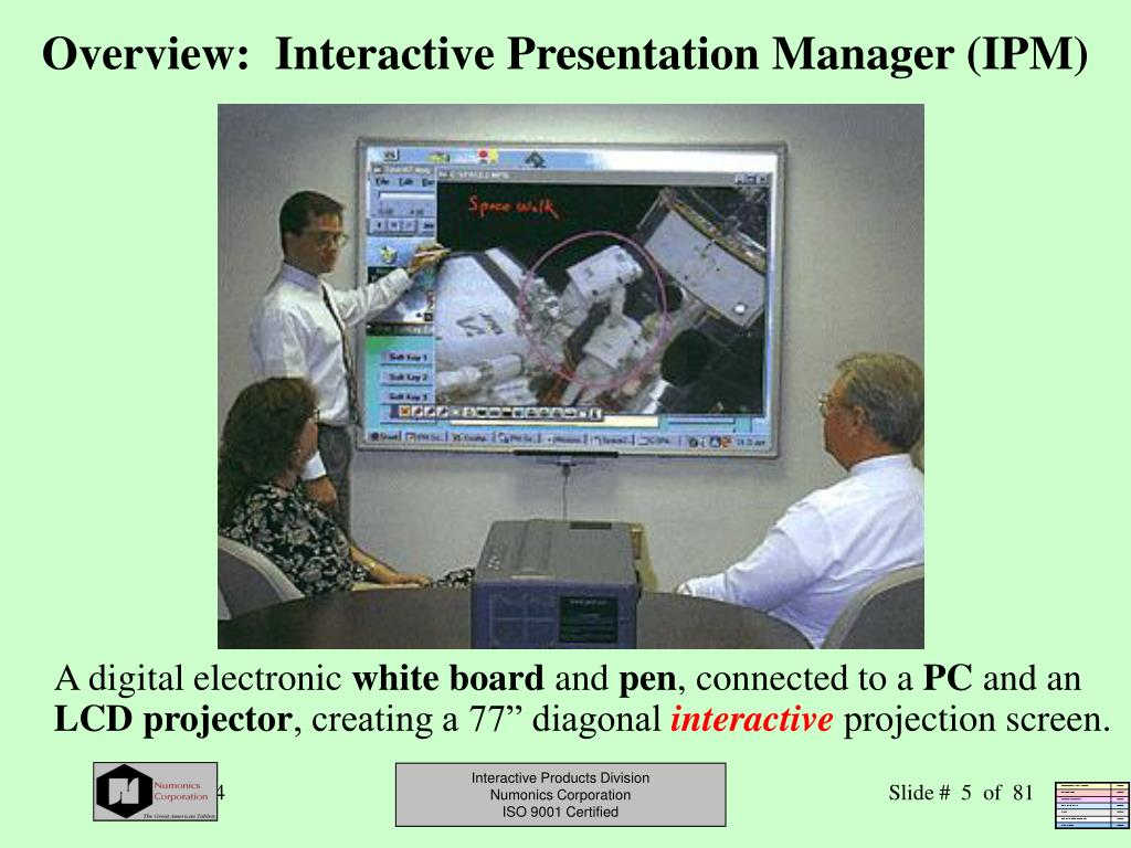 Overview:  Interactive Presentation Manager (IPM)