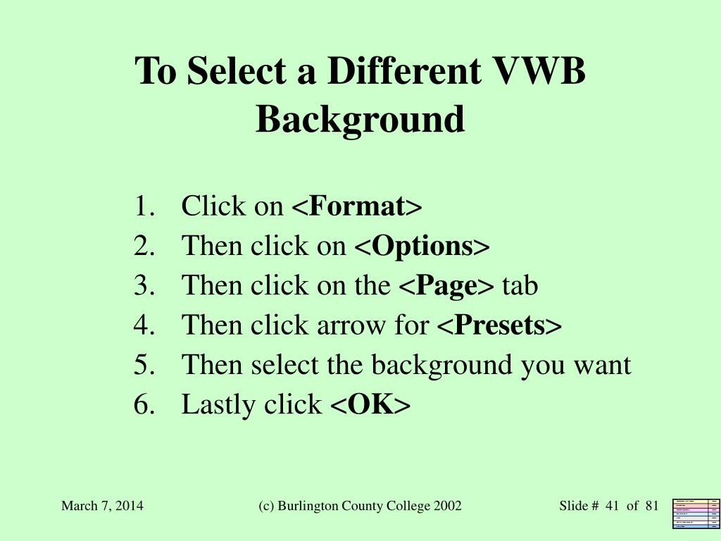 To Select a Different VWB Background