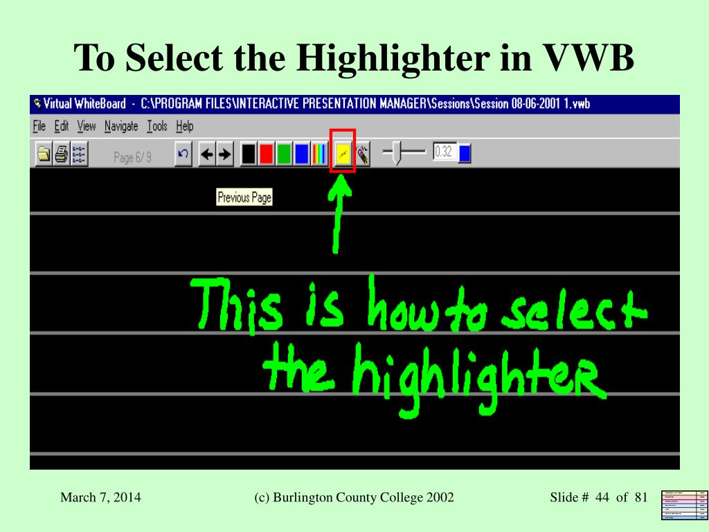 To Select the Highlighter in VWB