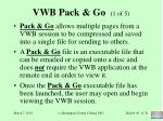 vwb pack go 1 of 5