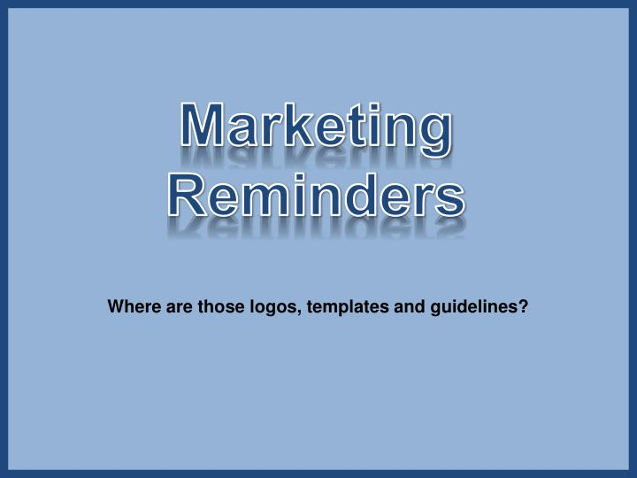 Marketing Reminders