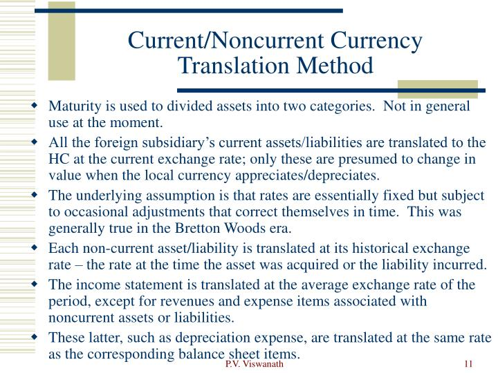 Current/Noncurrent Currency Translation Method
