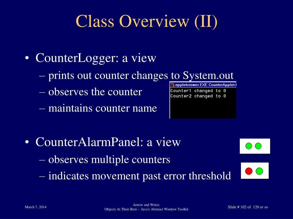Class Overview (II)