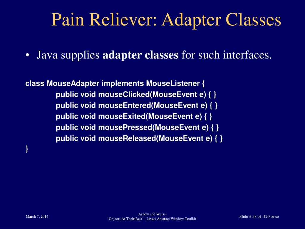 Pain Reliever: Adapter Classes