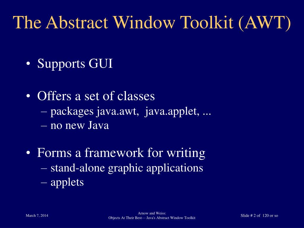 The Abstract Window Toolkit (AWT)