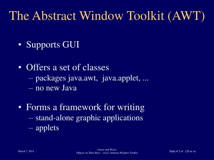 The abstract window toolkit awt