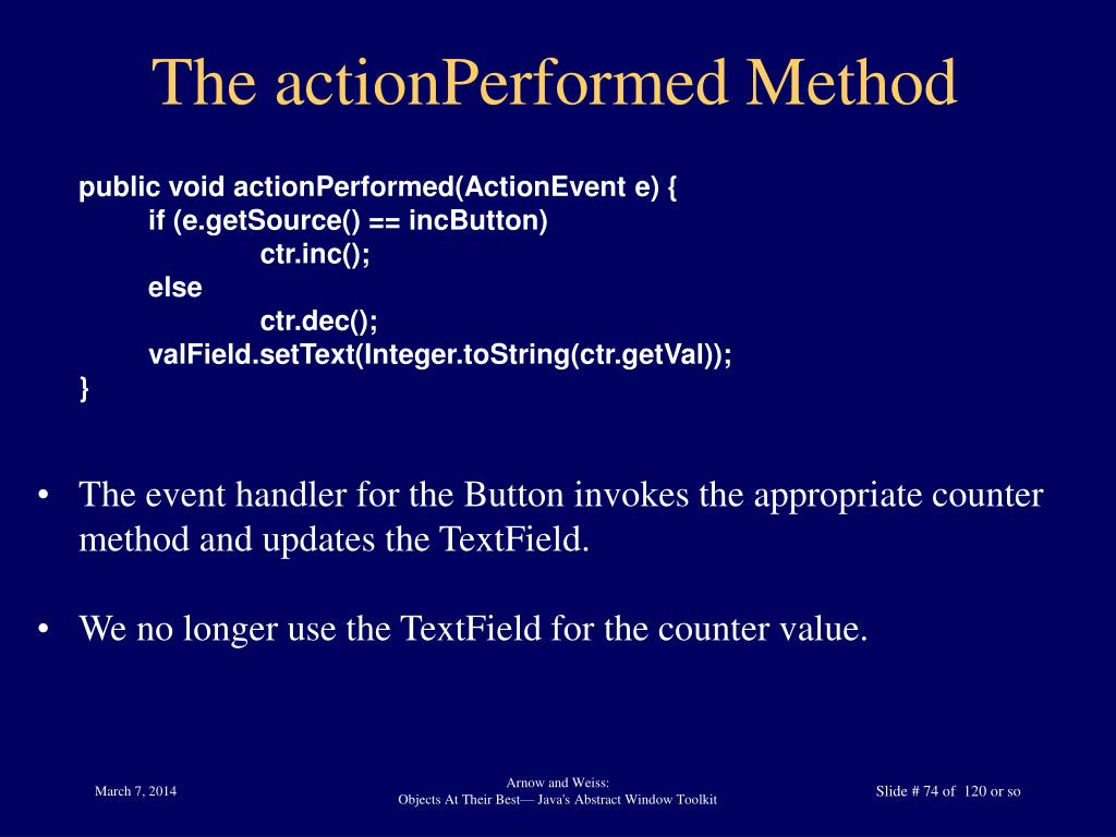 The actionPerformed Method