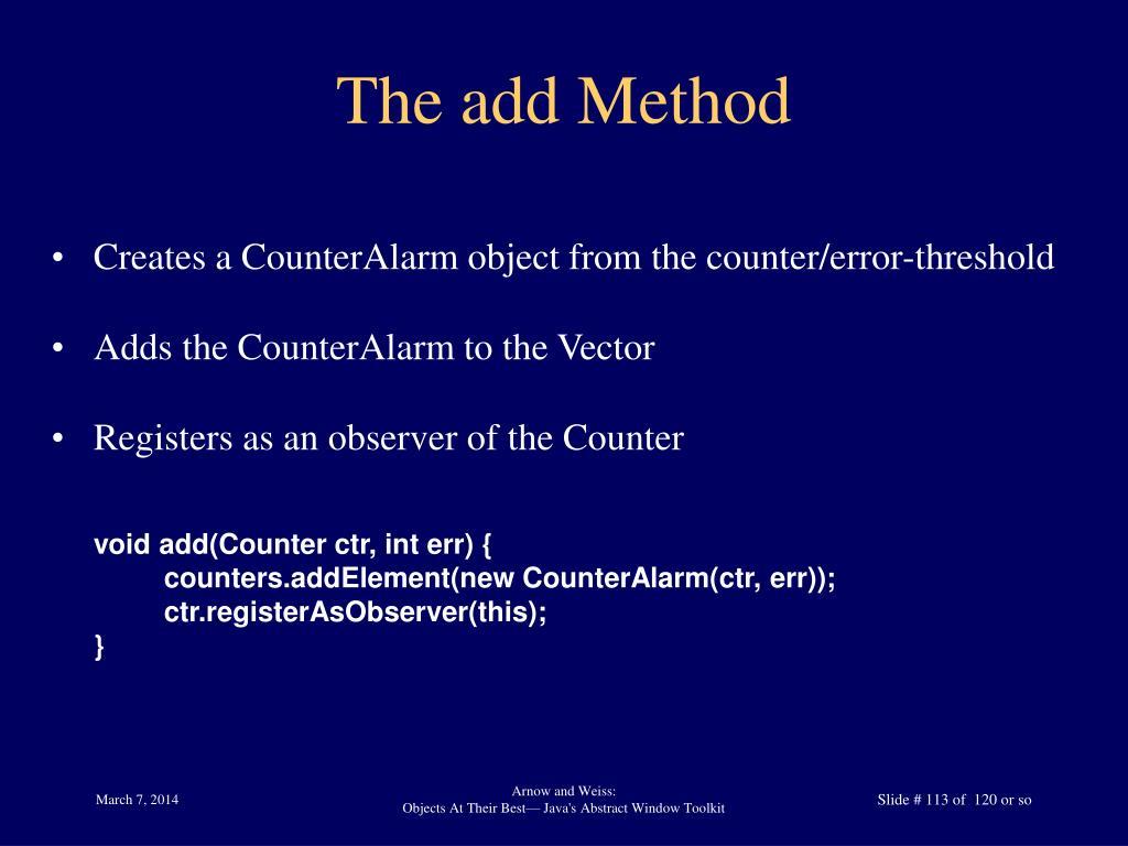 The add Method