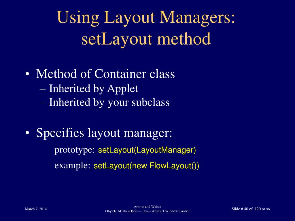Using Layout Managers: setLayout method