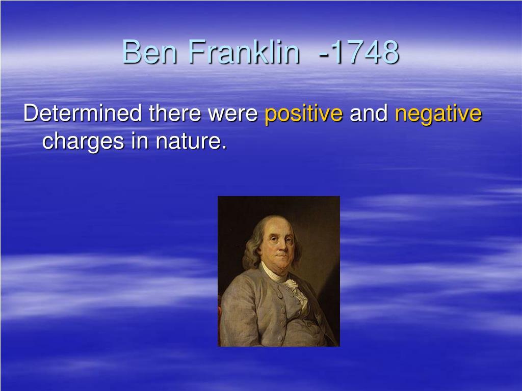 Ben Franklin  -1748