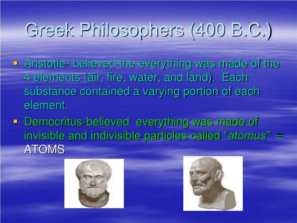 Greek Philosophers (400 B.C.)