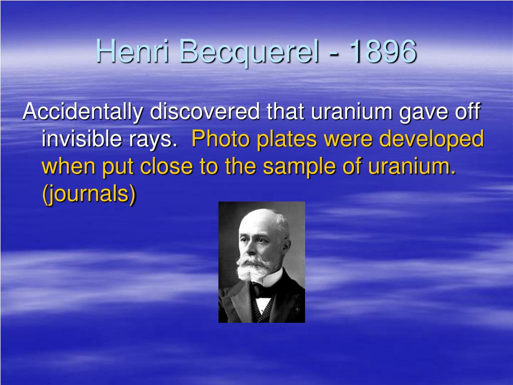 Henri Becquerel - 1896