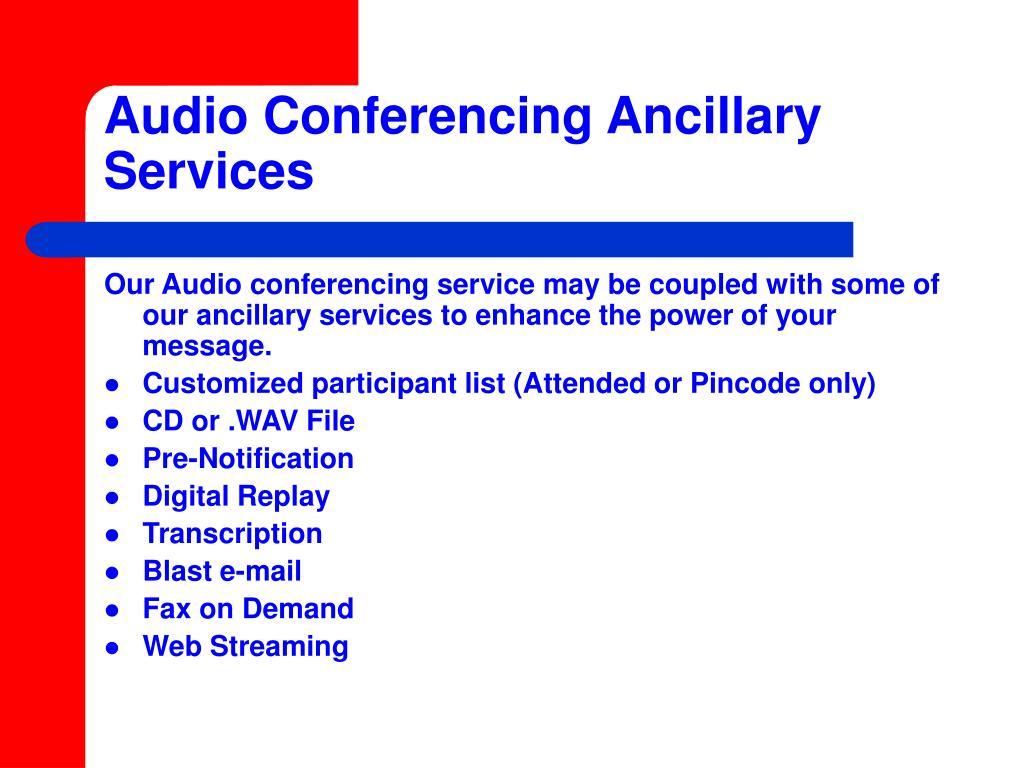 Audio Conferencing Ancillary Services