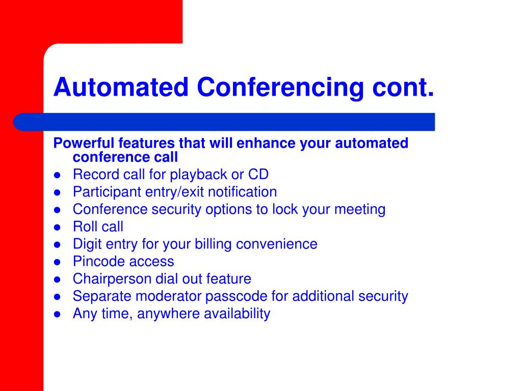 Automated Conferencing cont.