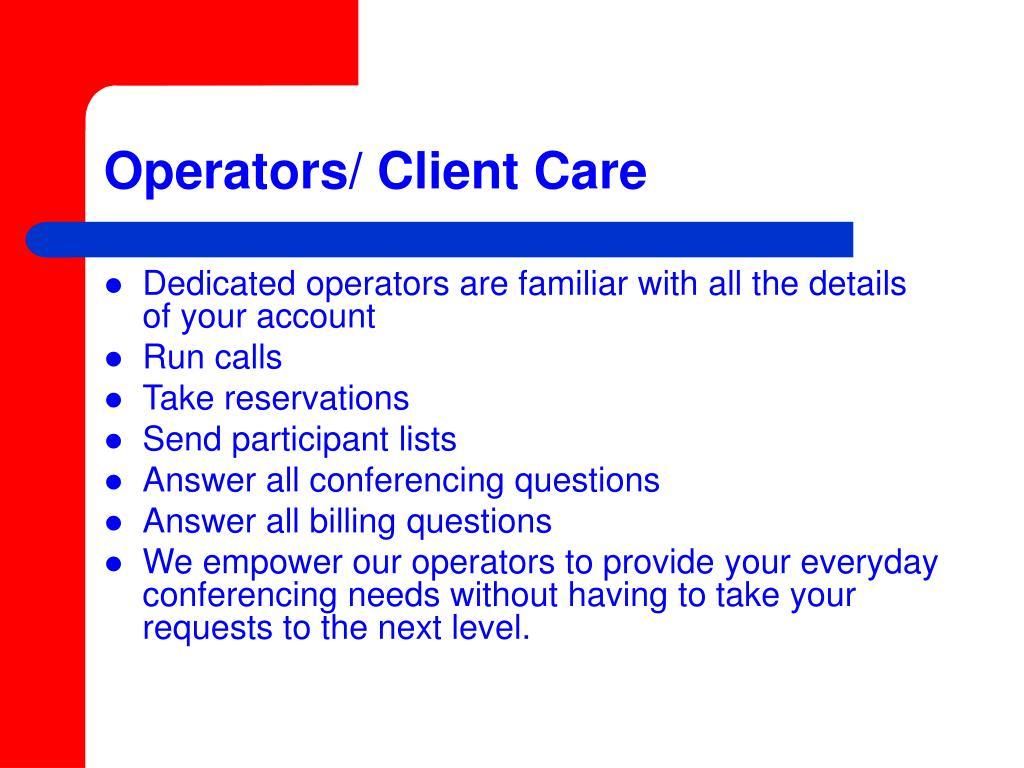 Operators/ Client Care