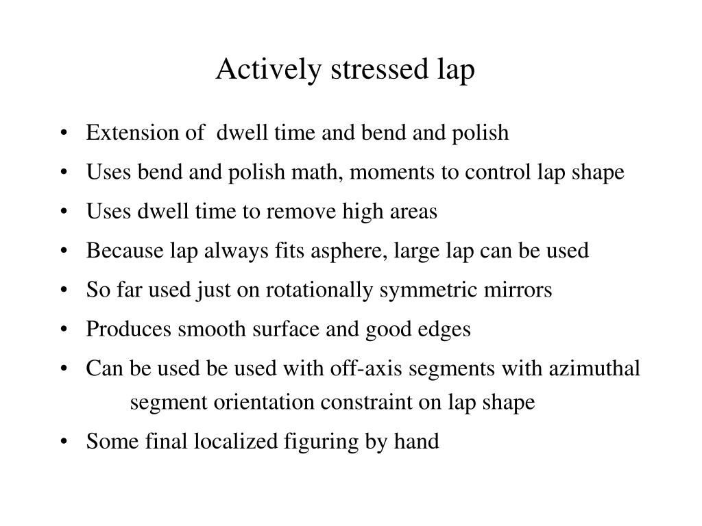 Actively stressed lap