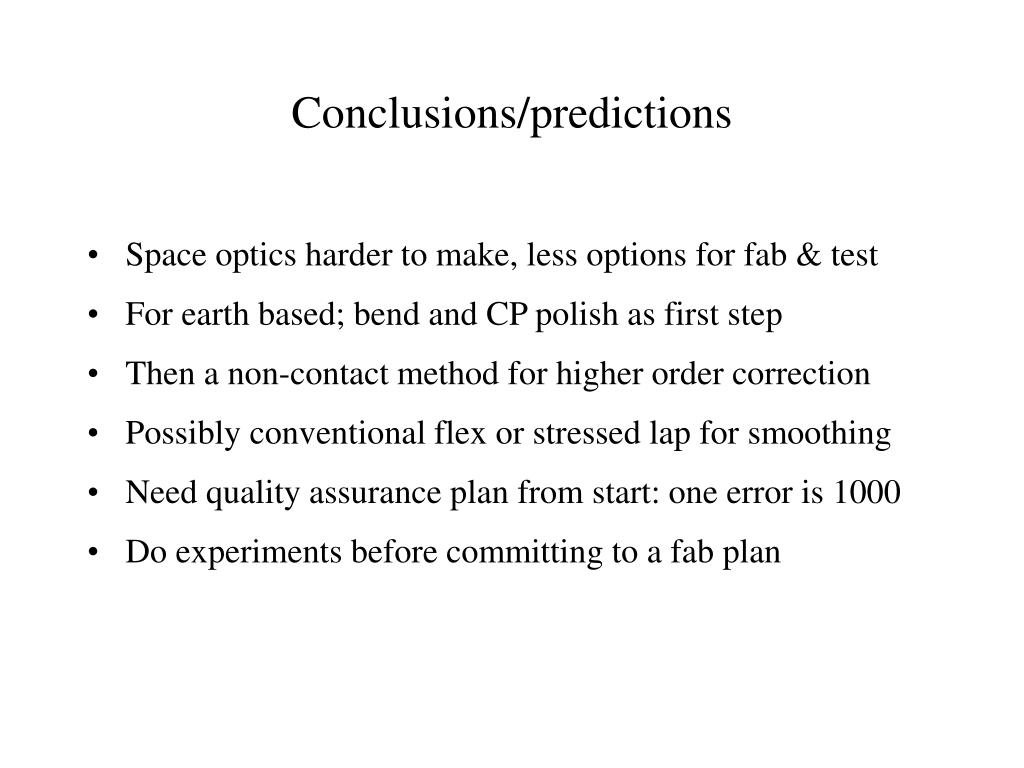 Conclusions/predictions