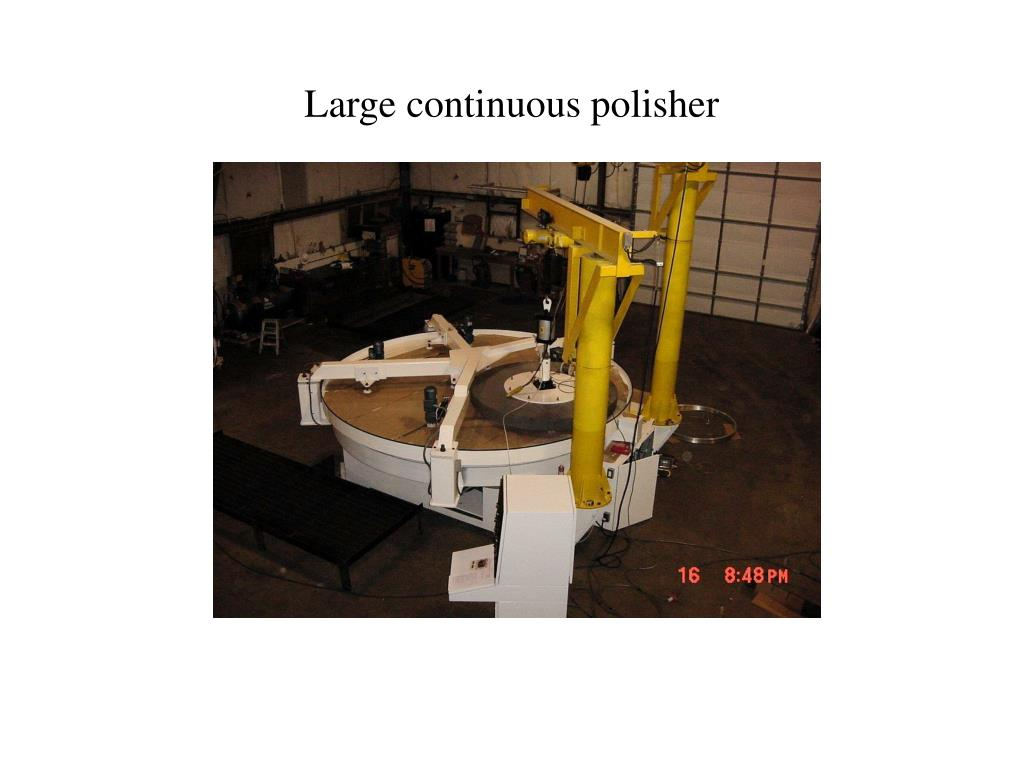 Large continuous polisher