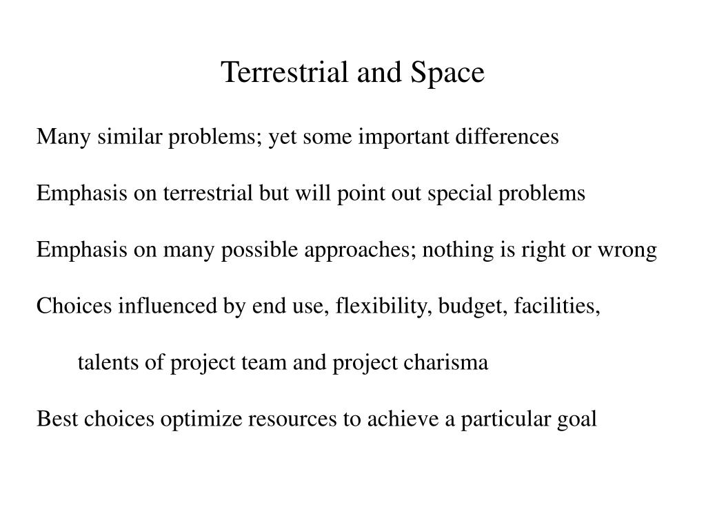 Terrestrial and Space