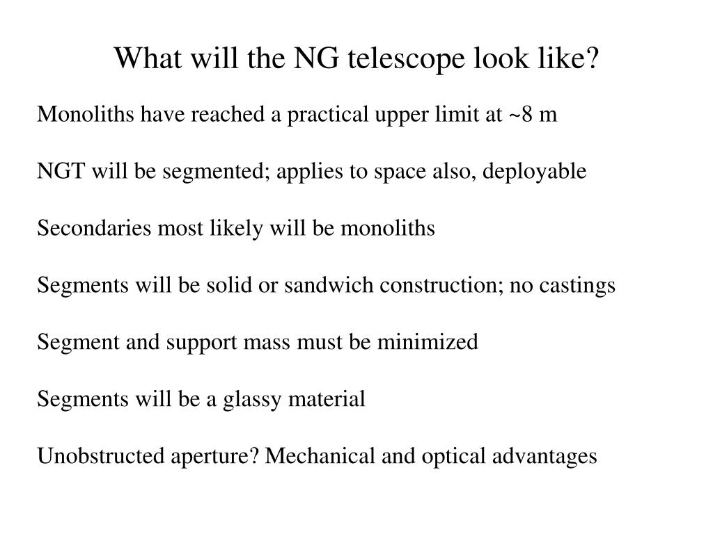 What will the NG telescope look like?