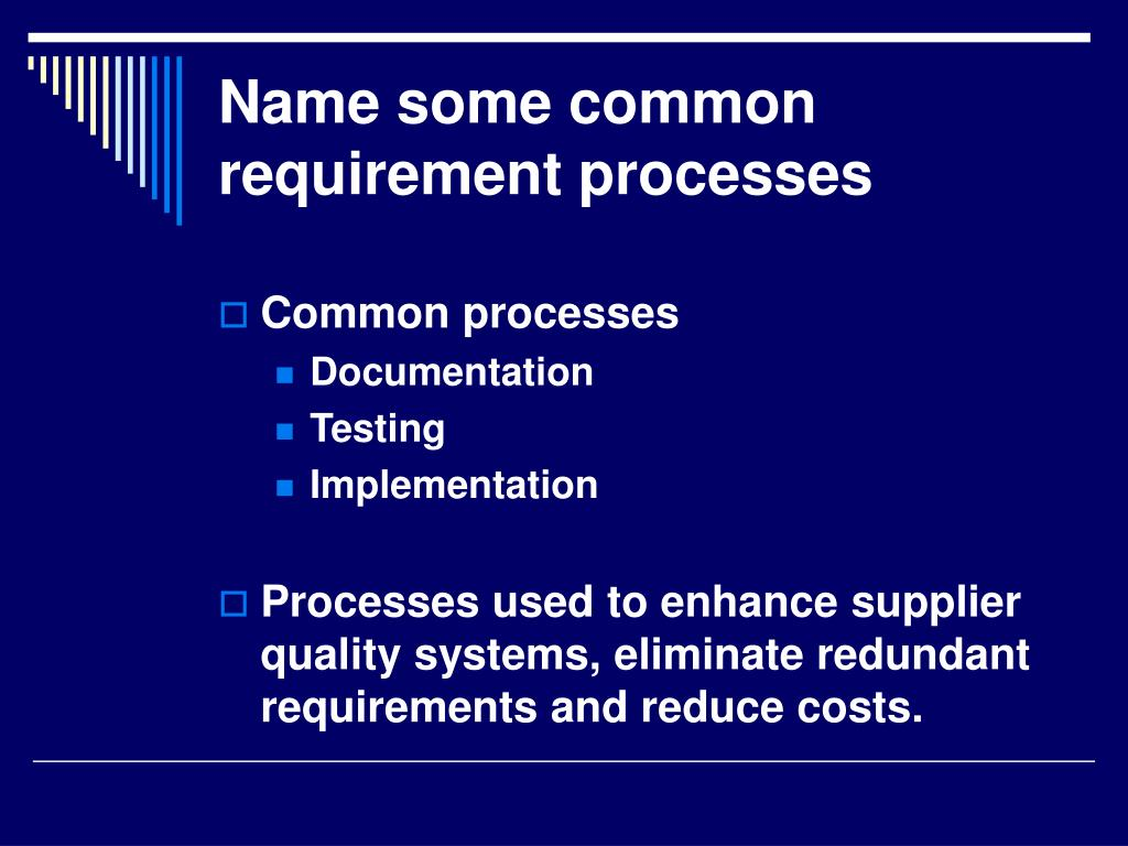 Name some common requirement processes