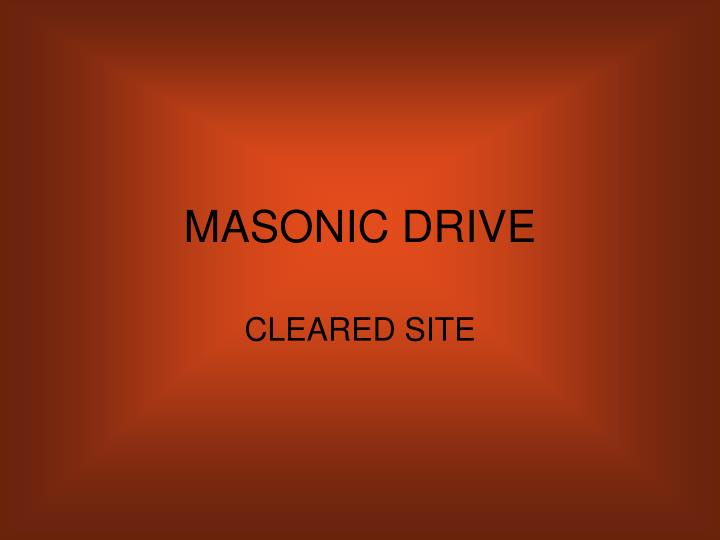 MASONIC DRIVE