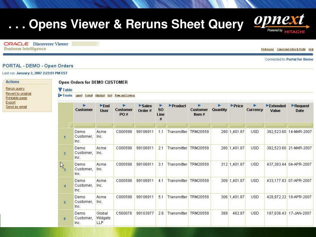 . . . Opens Viewer & Reruns Sheet Query