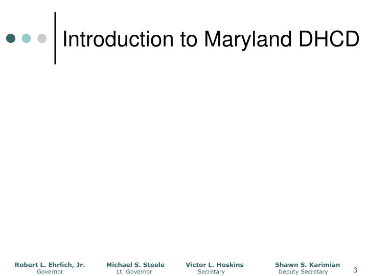 Introduction to maryland dhcd