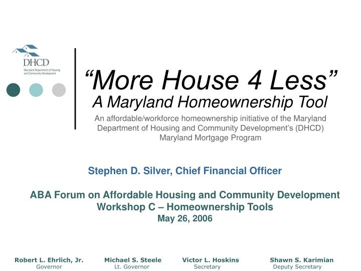 More house 4 less a maryland homeownership tool