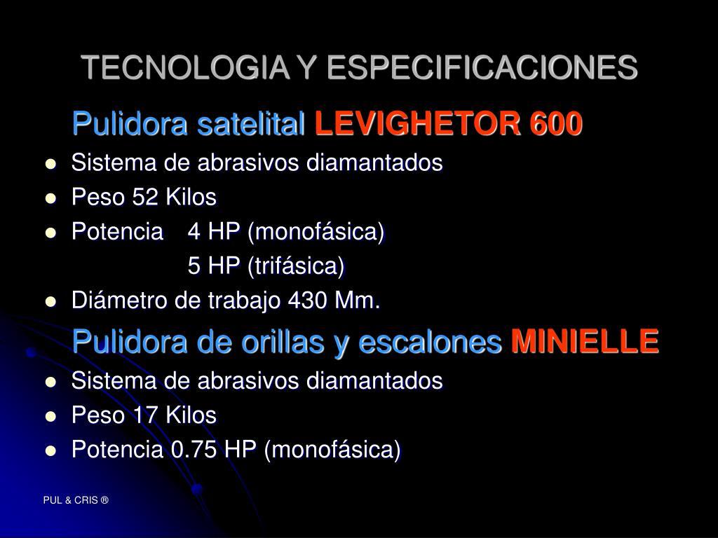 TECNOLOGIA Y ESPECIFICACIONES