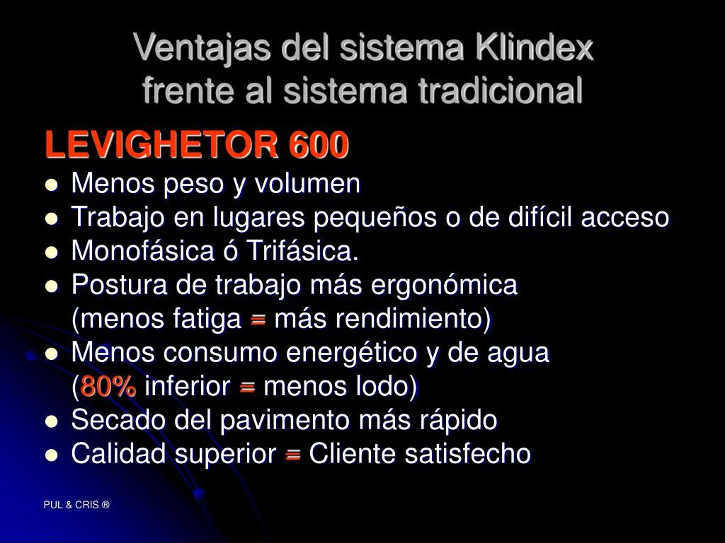 Ventajas del sistema Klindex