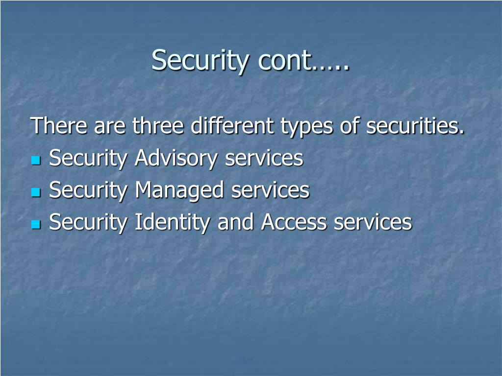 Security cont…..