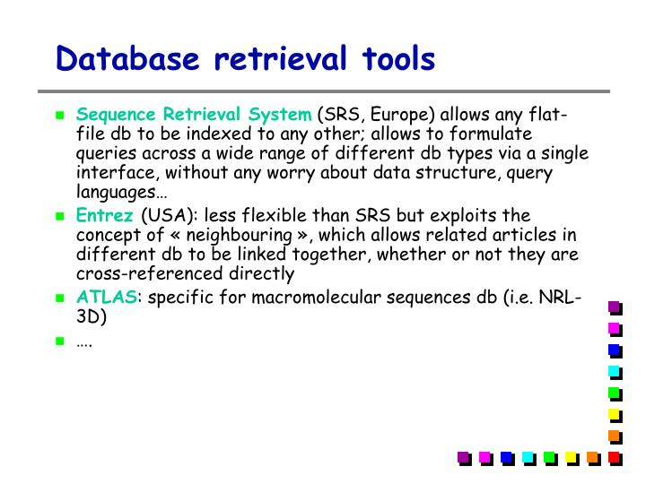 Database retrieval tools