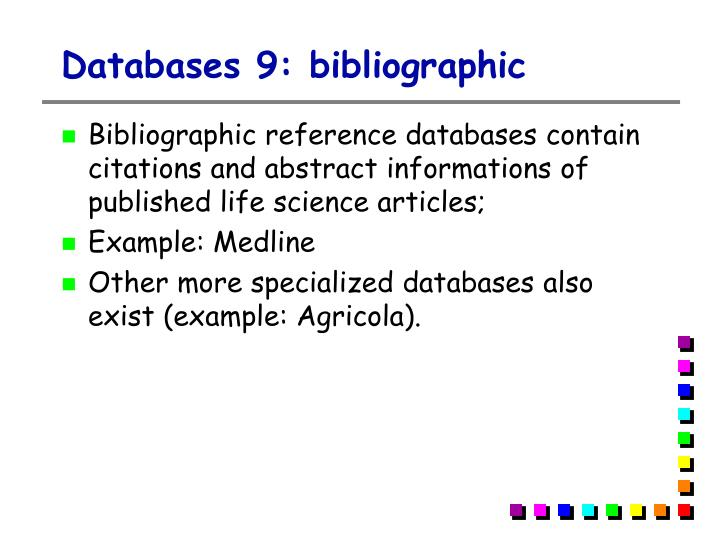 Databases 9: bibliographic