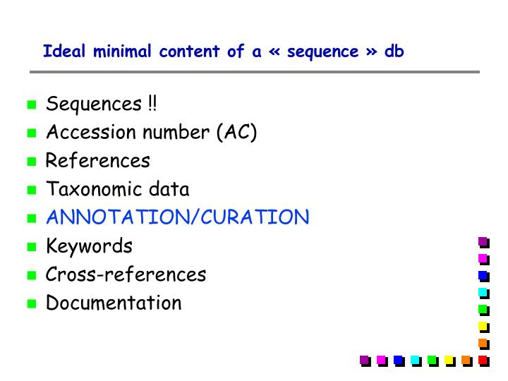 Ideal minimal content of a « sequence » db